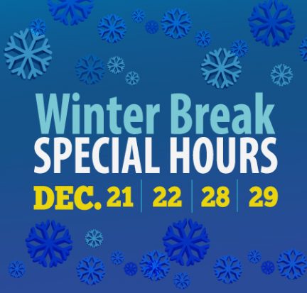 Winter Break Special Hours